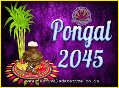 2045 Pongal Festival Date & Time, 2045 Thai Pongal Calendar