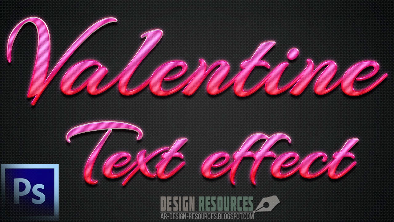 Valentine Text Effect — Photoshop Tutorial