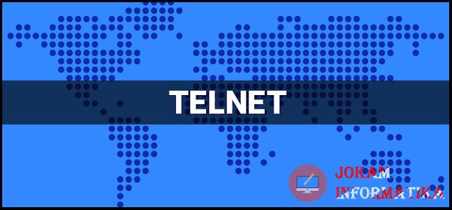 Telnet : Pengertian, Tugas Protocol, Fungsi, Kelebihan Dan Kelemahannya - JOKAM INFORMATIKA