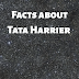 5 Facts about Tata Harrier