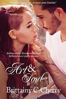 """#101 Recenzja książki """"Art&Soul"""" Brittainy C. Cherry"""