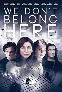 We Don't Belong Here Movie