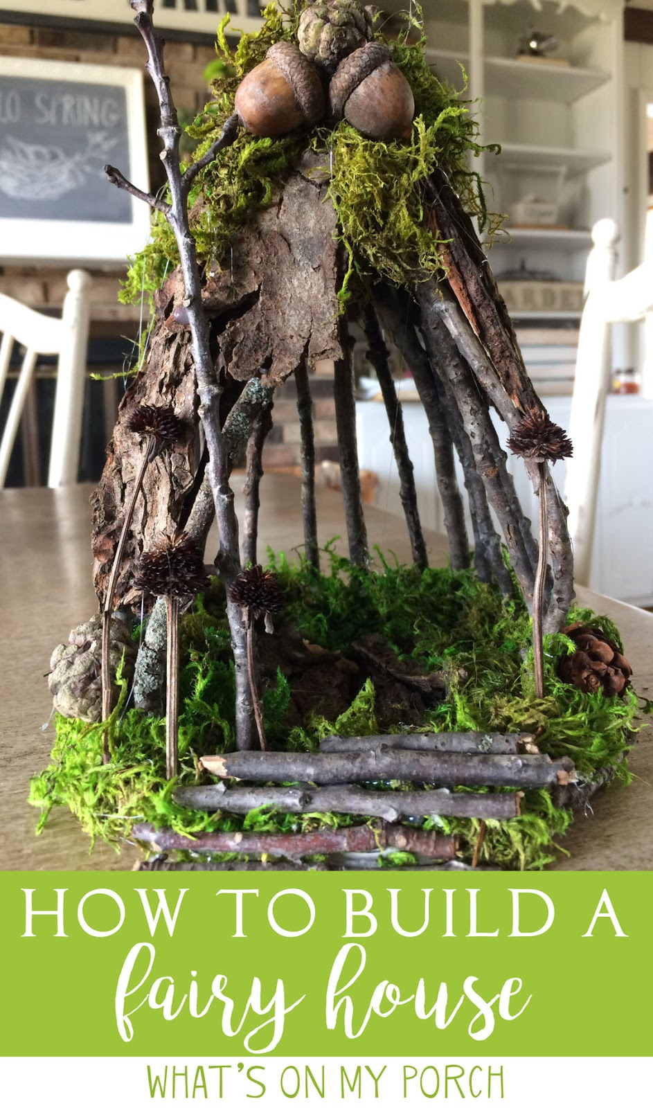 what 39 s on my porch how to make a fairy house with twigs and moss. Black Bedroom Furniture Sets. Home Design Ideas