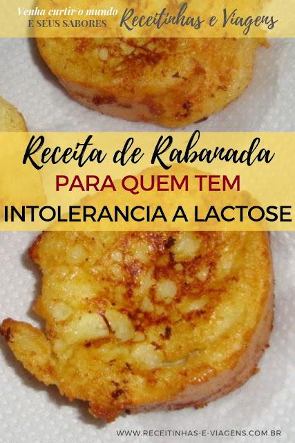 Receita de rabanada para intolerantes à lactose