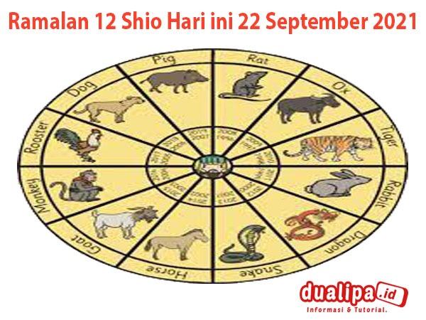 Ramalan 12 Shio Hari ini 22 September 2021
