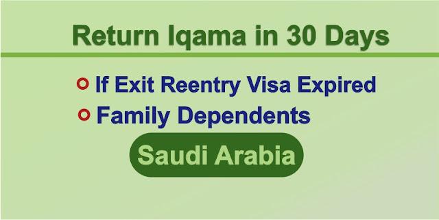 Return Dependent Iqama in 30 Days