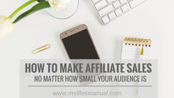 How to make affiliate sales with low blog traffic?