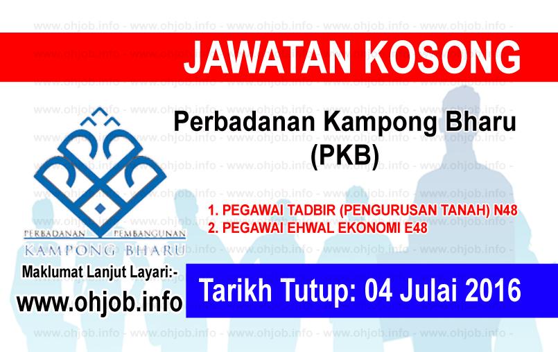 Jawatan Kerja Kosong Perbadanan Kampong Bharu (PKB) logo www.ohjob.info julai 2016