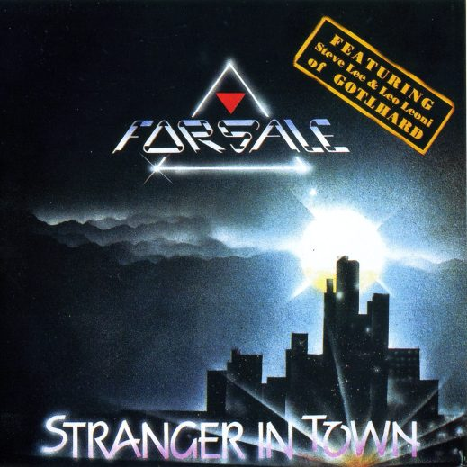 FORSALE (pre-Gotthard) - Stranger In Town [remastered reissue] full