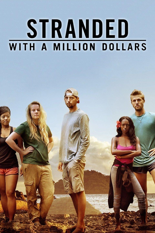 Stranded with a Million Dollars - Season 1