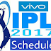 IPL T20 Cricket Schedule 2017 with Venue and Time