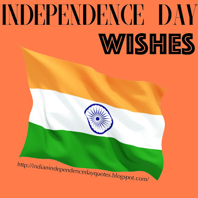 Independence Day Wishes for 15th August in English