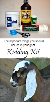 What to include in your goat kidding kit, from Oak Hill Homestead