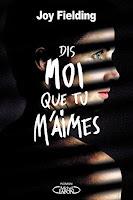 http://lesreinesdelanuit.blogspot.fr/2015/05/dis-moi-que-tu-maimes-de-joy-fielding.html