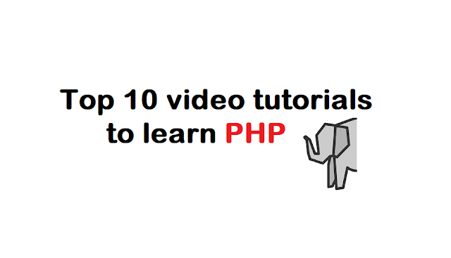Top 10 video tutorials to learn PHP