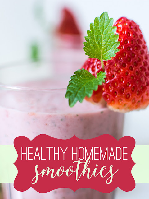 9 Healthy Homemade Smoothie Recipes