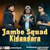 AUDIO | Jambo Squad _ Kidandara Mp3 | Download