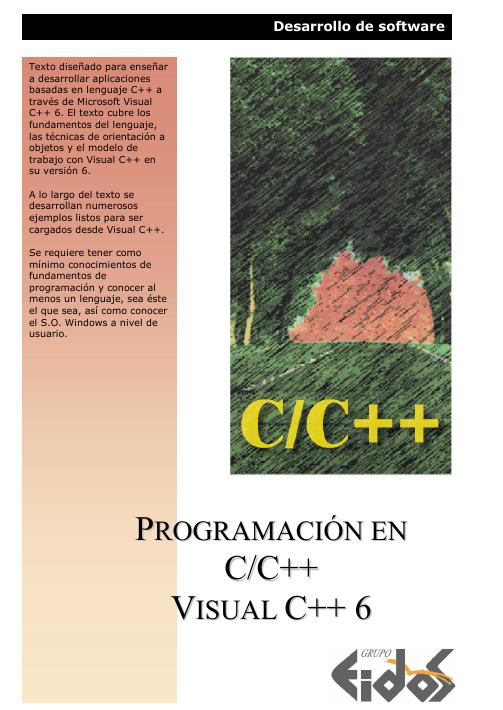 Programación en C/C++ Visual C++ 6 – EIDOS