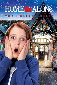 Watch Home Alone: The Holiday Heist Online Free in HD