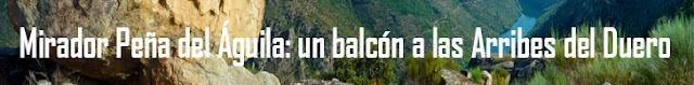 http://www.naturalezasobreruedas.com/2016/01/mirador-pena-del-aguila-un-balcon-las.html