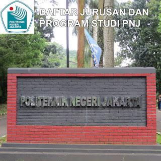 Daftar Lengkap Jurusan PNJ Politeknik Negeri Jakarta dan Program Studinya