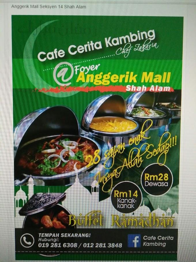 Mengambing di Cafe Cerita Kambing | Bufet Ramadhan Murah & Sedap