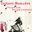 Tortues Nomades