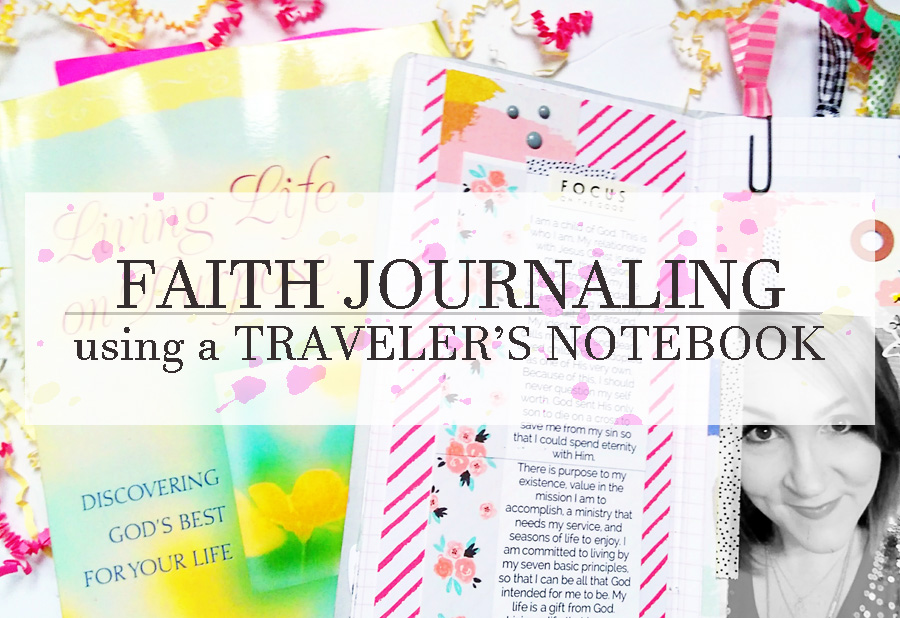 faith journaling in a traveler's notebook