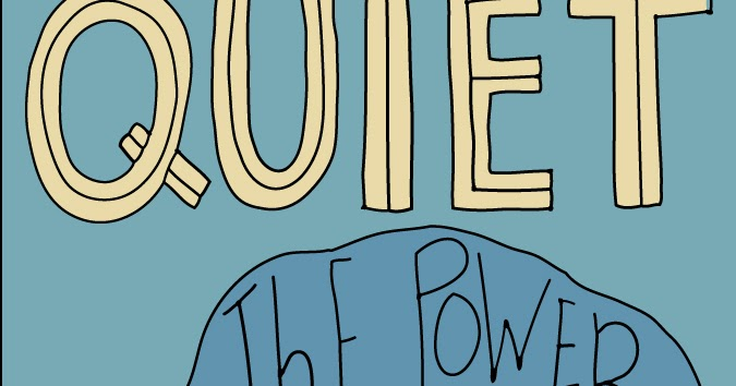 Quiet: The Power of Introverts | 88 ~ Jana Miller Portfolio
