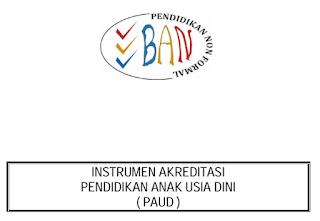 Instrumen Akreditasi PAUD|TK|RA|KB|TPA - 8 Standar Akreditasi PAUD|TK|RA|KB|TPA