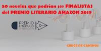 50 novelas que podrían ser FINALISTAS del PREMIO LITERARIO AMAZON 2019