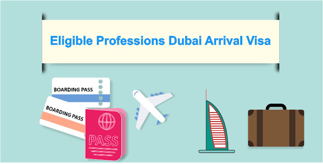 Dubai Eligible professions for Arrival Visa
