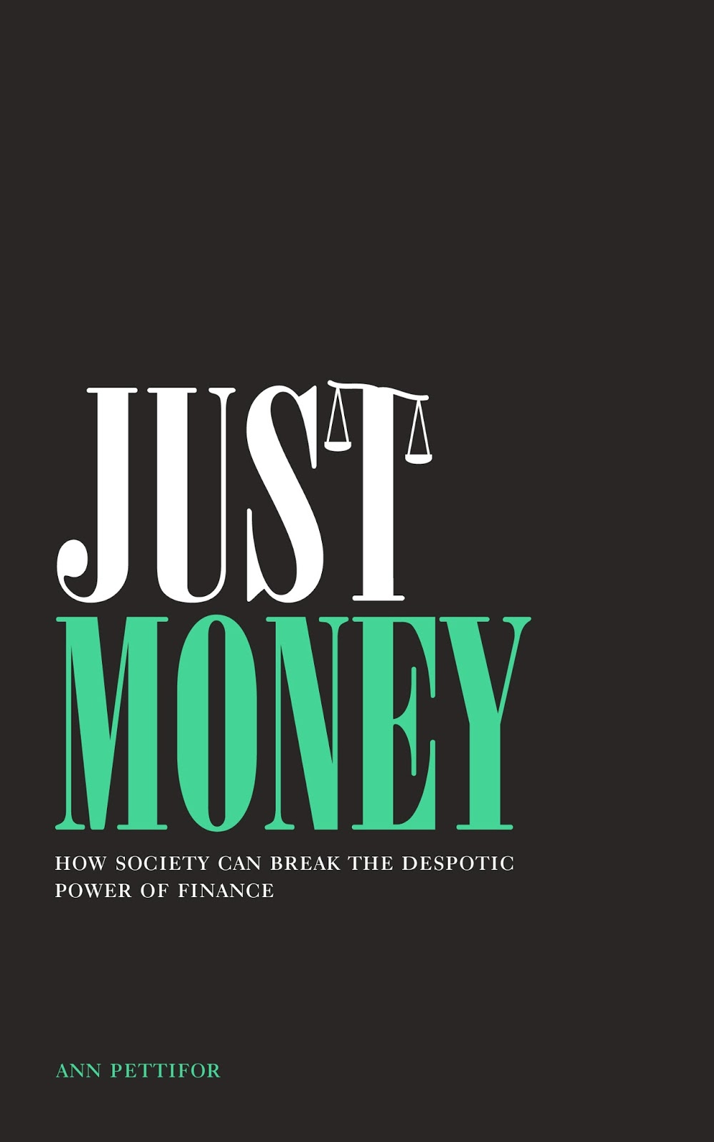 Tax Justice Network Just Money How Society Can Break The Power Of