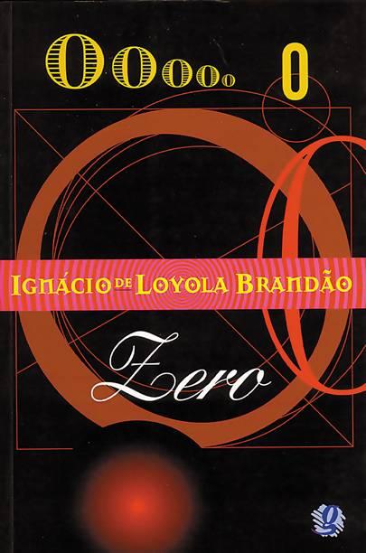 Letras Açucaradas: ZERO: Ignácio de Loyola Brandão