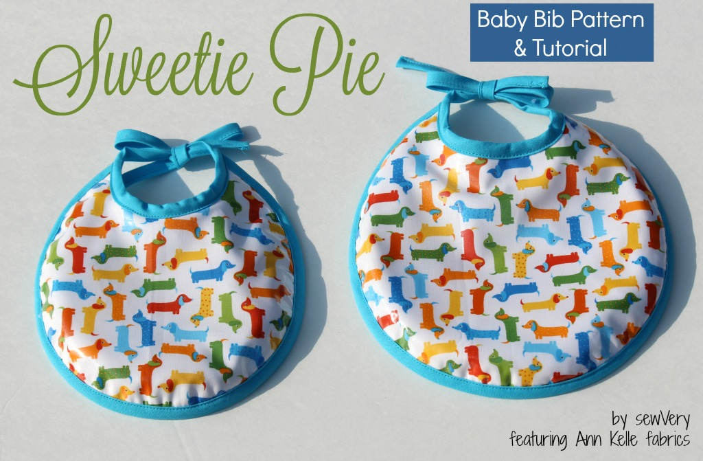 Sewvery Sweetie Pie Baby Bib Pattern Amp Tutorial