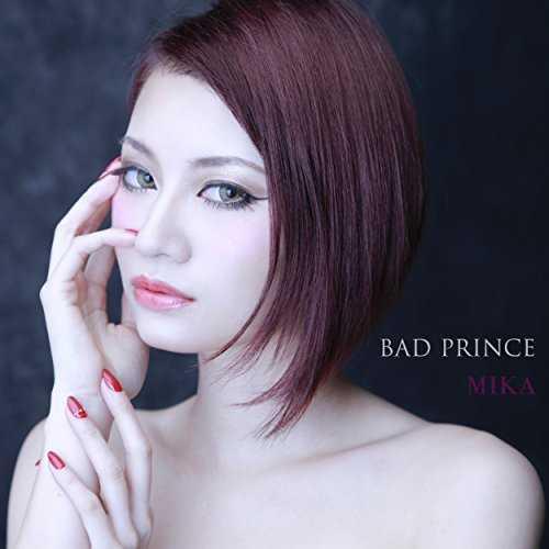 [Single] MIKA – BAD PRINCE (2015.12.02/MP3/RAR)