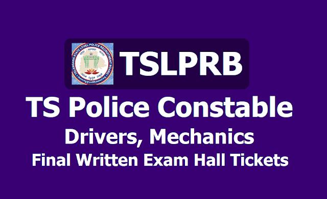 TS Police Constable Drivers, Mechanics Final Written Exam Hall Tickets, Exam Dates 2019