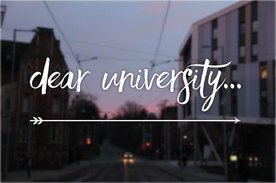Image depicting Nottingham Trent's University campus with the caption 'Dear University...' over it.