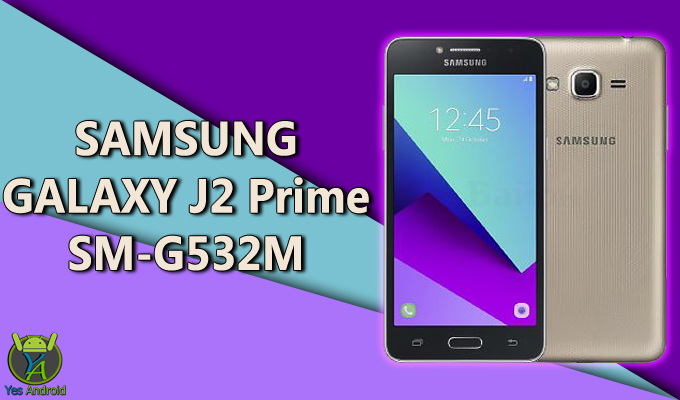 Download G532MUMU1APIG | Galaxy J2 Prime SM-G532M