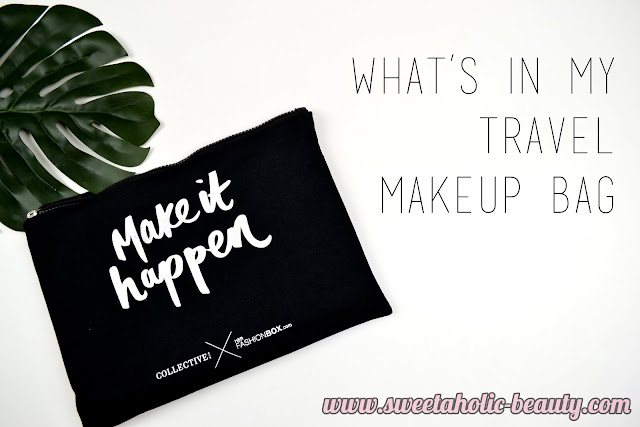 What's In My Travel Makeup Bag - Sweetaholic Beauty