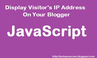 Show visitors their IP Address on your Blogger