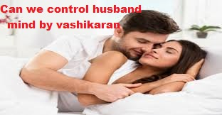 how to control husband mind control