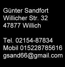 Günter Sandfort Willicher Str. 32 47877 Willich T.:0215487834 gsand@gmail.com