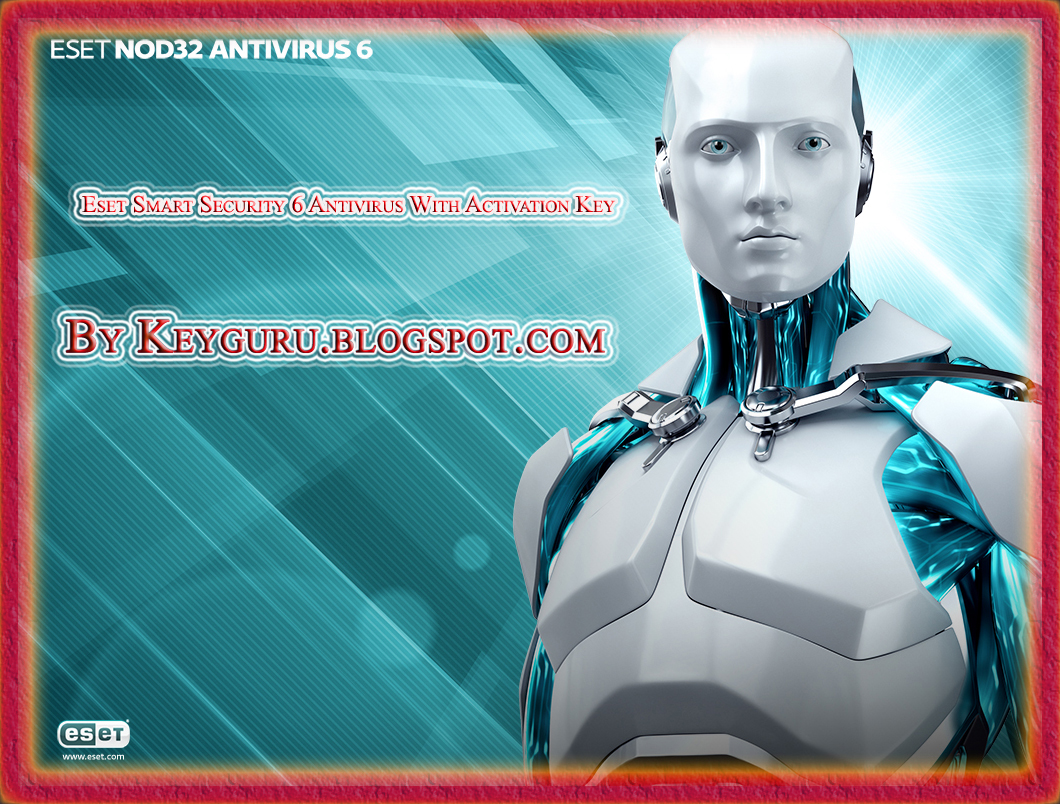 ESET SMART SECURITY 6.0.308.0 WITH 6 MONTHS ACTIVATION KEY ...