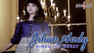 Lirik Lagu Rindu Itu Berat - Jihan Audy