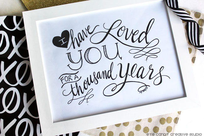 a thousand years art print, i have loved you art print, black & gold