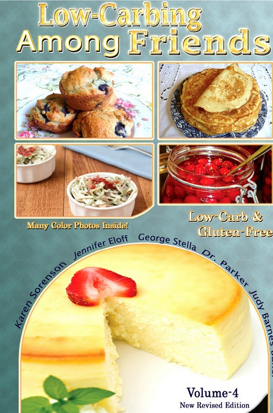 VOLUME-4 LOW-CARBING AMONG FRIENDS (Popular Authors/Recipes)