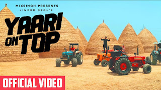 Presenting Yaari on top lyrics penned by Savvy Sandhu & its video. Yaari on top song is sung by Jinder Deol whereas music is given by Mix Singh