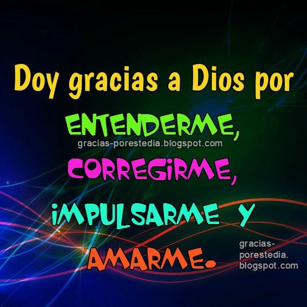 Mensaje Cristiano Gracias A Dios Gracias A Dios Por Este Día