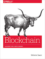 Blockchain - Blueprint for a New Economy By Melanie Swan